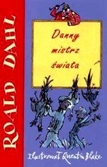 Okładka książki Danny mistrz świata