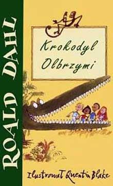 Okładka książki Krokodyl olbrzymi