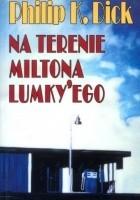 Na terenie Miltona Lumky'ego