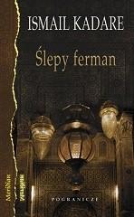 Okładka książki Ślepy ferman: trzy mikropowieści