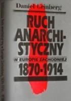 Ruch anarchistyczny w Europie Zachodniej 1870-1914