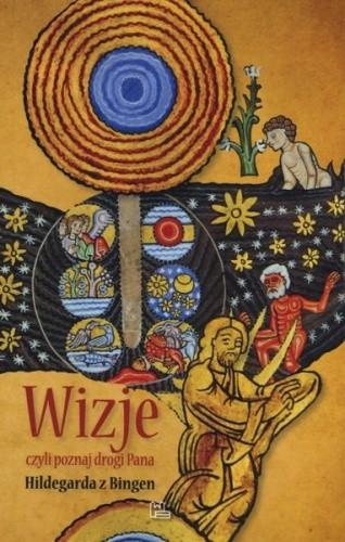 Okładka książki Wizje, czyli poznaj drogi Pana