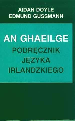 Okładka książki An Ghaeilge - podręcznik języka irlandzkiego