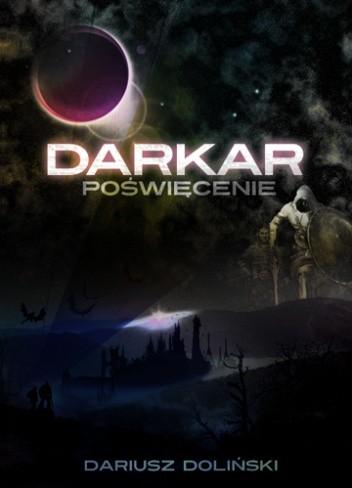 Okładka książki Darkar. Poświęcenie. Tom 1