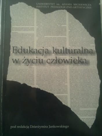 Okładka książki Edukacja kulturalna w życiu człowieka