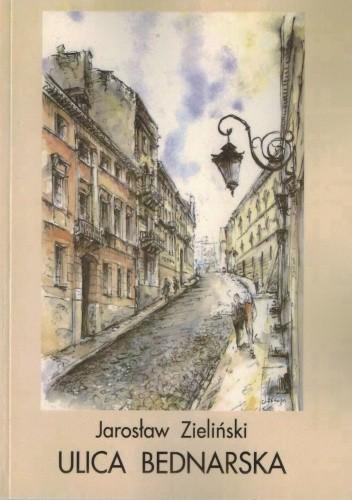Okładka książki Ulica Bednarska