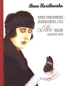 Okładka książki Maria Pawlikowska - Jasnorzewska, czyli Lilka Kossak