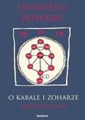 Okładka książki Opowieści Zoharu. O Kabale i Zoharze