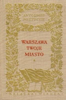 Okładka książki Warszawa twoje miasto