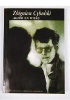 Zbigniew Cybulski. Aktor XX wieku