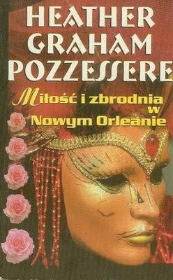 Okładka książki Miłość i zbrodnia w Nowym Orleanie