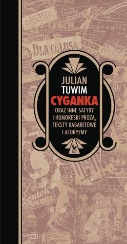 Okładka książki Cyganka oraz inne satyry i humoreski prozą, teksty kabaretowe i aforyzmy