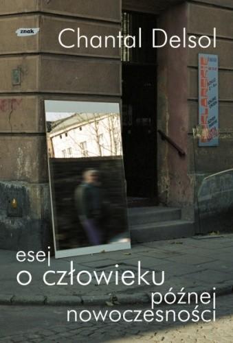 Okładka książki Esej o człowieku późnej nowoczesności