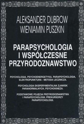 Okładka książki Parapsychologia i współczesne przyrodoznawstwo