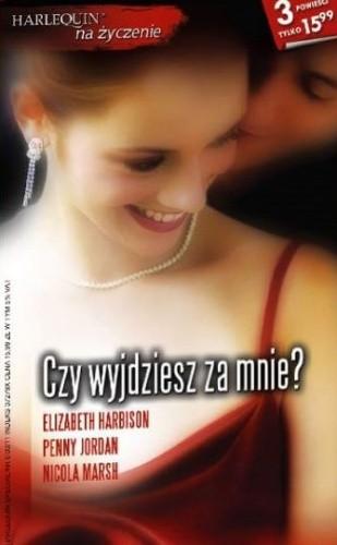 Okładka książki Czy wyjdziesz za mnie?
