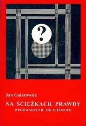 Okładka książki Na ścieżkach prawdy : wprowadzenie do filozofii