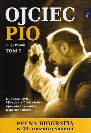 Okładka książki Ojciec Pio Tom 1
