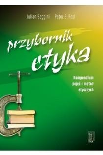 Okładka książki Przybornik etyka : kompendium metod i pojęć etycznych