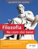 Okładka książki Filozofia. Na czym stoi świat