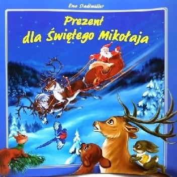 Okładka książki Prezent dla Świętego Mikołaja