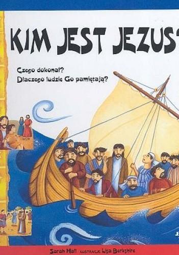 Okładka książki Kim jest Jezus?