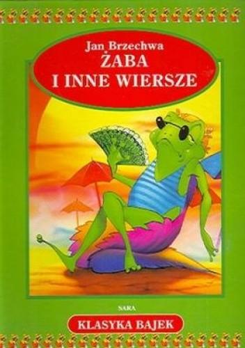 Okładka książki Żaba i inne wiersze