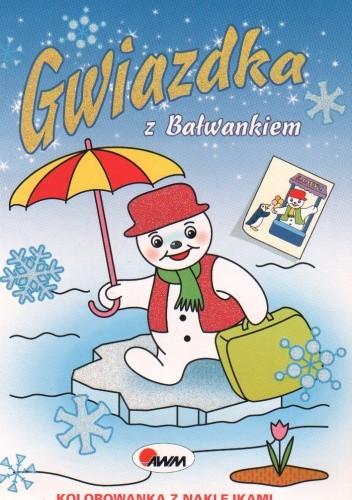 Okładka książki Gwiazdka z Bałwankiem