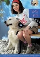 Julka, pies i reszta świata. Tom 3. SMS i pies
