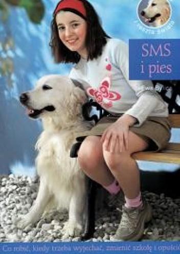 Okładka książki Julka, pies i reszta świata. Tom 3. SMS i pies