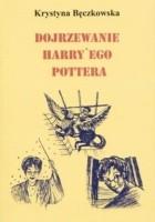 Dojrzewanie Harry'ego Pottera