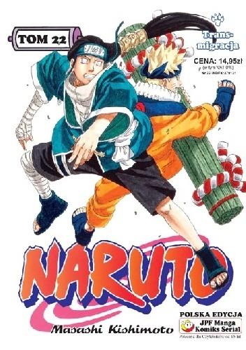Okładka książki Naruto tom 22 - Transmigracja