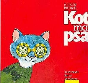 Okładka książki Kot ma psa : dla i o nastolatkach