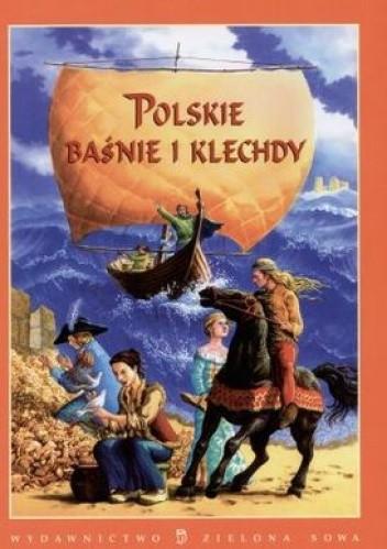 Okładka książki Polskie baśnie i klechdy