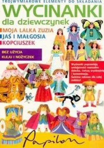 Okładka książki Wycinanki dla dziewczynek Moja lalka zuzia