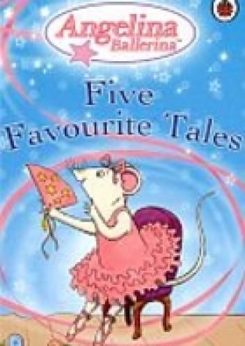 Okładka książki Angelina Ballerina: Five favourite tales