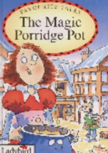 Okładka książki The magic porridge pot