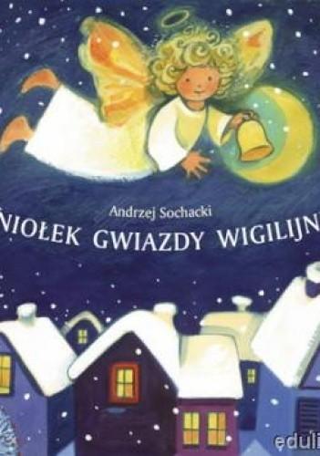 Okładka książki Aniołek Gwiazdy Wigilijnej