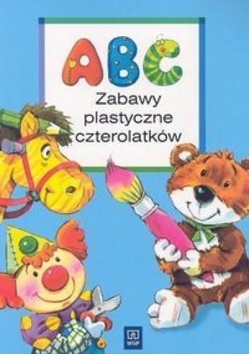 Okładka książki Abc zabawy plastyczne czterolatków