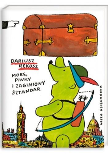 Okładka książki Mors, Pinky i zaginiony sztandar