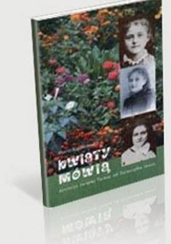 Okładka książki Kwiaty mówią