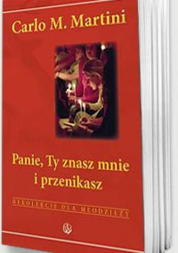 Okładka książki Panie, Ty znasz mnie i przenikasz. Rekolekcje dla młodzieży