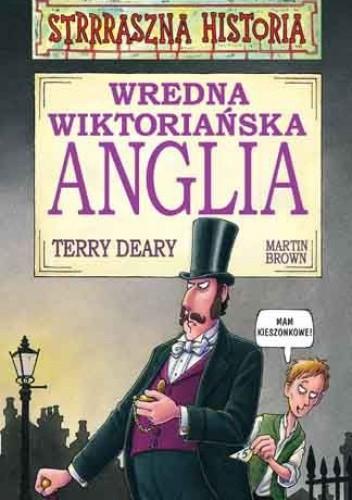 Okładka książki Wredna wiktoriańska Anglia