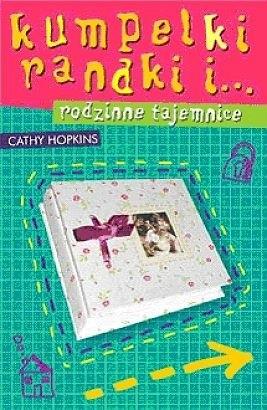 Okładka książki Kumpelki, randki i... rodzinne tajemnice