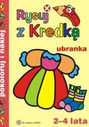 Okładka książki Rysuj z kredką 5 Ubranka./2-4 lata/