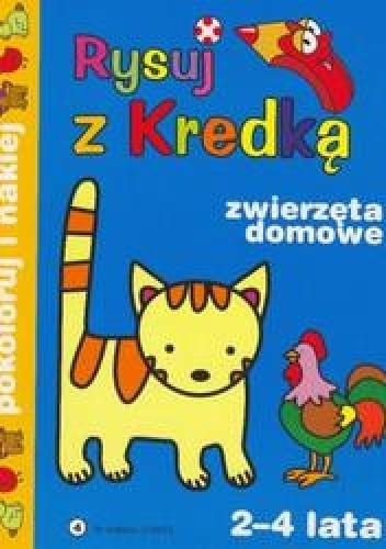 Okładka książki Rysuj z kredką 4 zwierzęta dom./2-4 lata/
