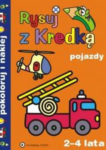 Okładka książki Rysuj z kredką 8 Pojazdy/2-4 lata/