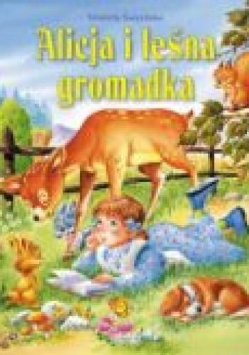 Okładka książki Alicja i leśna gromadka