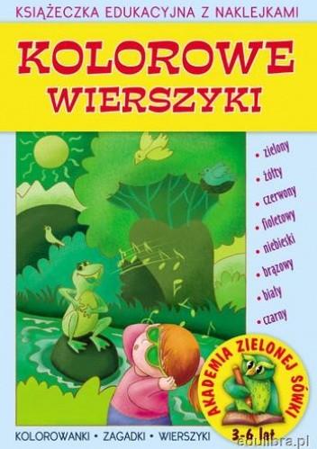 Okładka książki Kolorowe wierszyki Książeczka eduk.z naklej