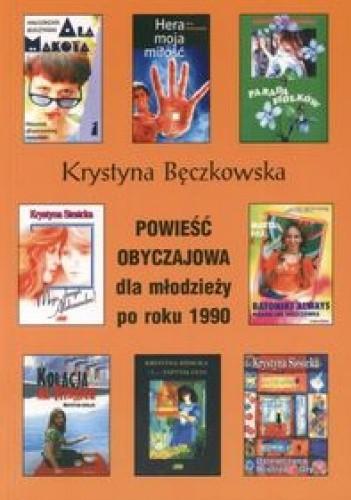 Okładka książki Powieść obyczajowa dla młodzieży po roku 1990