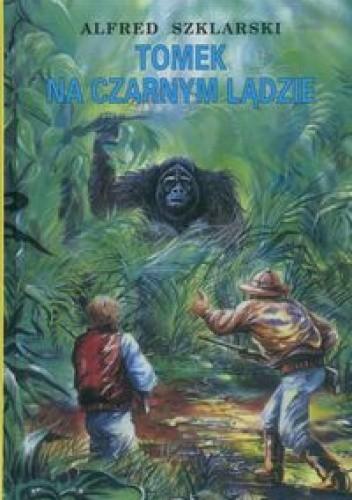 Okładka książki Tomek na Czarnym Lądzie